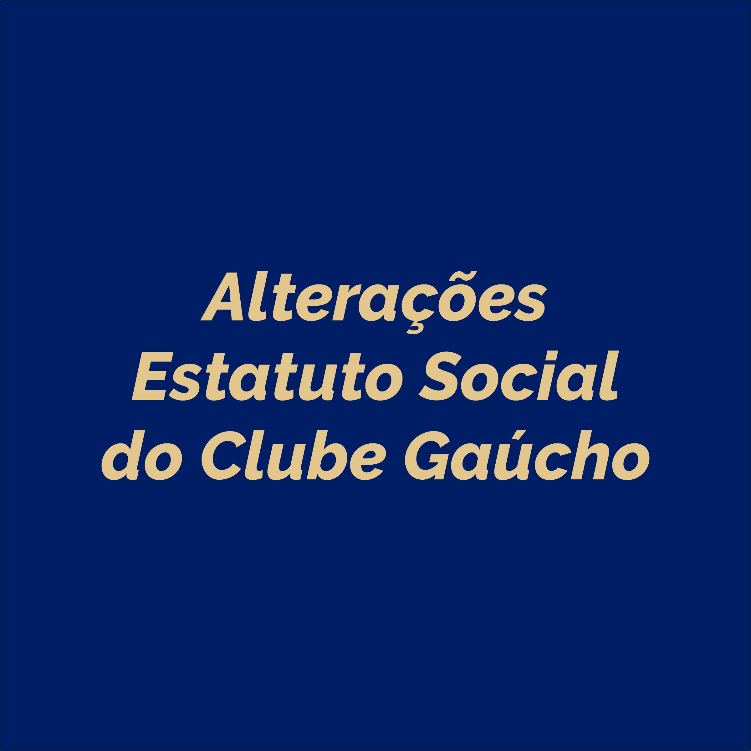 Alterações Estatuto Social do CG